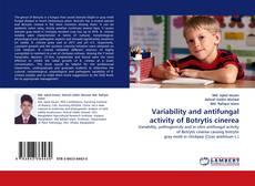 Capa do livro de Variability and antifungal activity of Botrytis cinerea