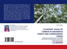 Couverture de ECONOMIC VALUE OF CARBON IN KAKAMEGA FOREST AND SURROUNDING FARMS