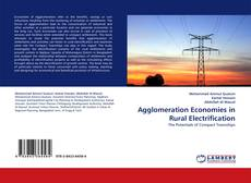 Bookcover of Agglomeration Economies in Rural Electrification
