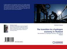 Copertina di The transition to a hydrogen economy in Thailand