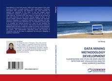Bookcover of DATA MINING METHODOLOGY DEVELOPMENT