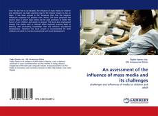 Portada del libro de An assessment of the influence of mass media and its challenges