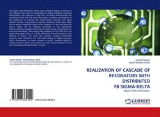 Bookcover of REALIZATION OF CASCADE OF RESONATORS WITH DISTRIBUTED FB SIGMA-DELTA