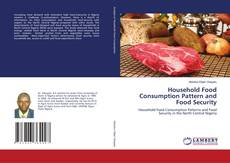 Bookcover of Household Food Consumption Pattern and Food Security