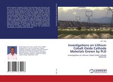 Buchcover von Investigations on Lithium Cobalt Oxide Cathode Materials Grown by PLD