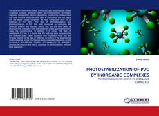 PHOTOSTABILIZATION OF PVC BY INORGANIC COMPLEXES kitap kapağı