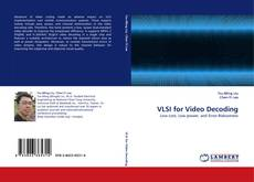 Bookcover of VLSI for Video Decoding