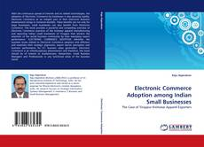 Bookcover of Electronic Commerce Adoption among Indian Small Businesses