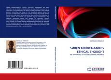 Bookcover of SØREN KIERKEGAARD''S ETHICAL THOUGHT