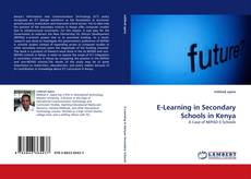 Bookcover of E-Learning in Secondary Schools in Kenya
