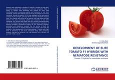 Bookcover of DEVELOPMENT OF ELITE TOMATO F1 HYBRIDS WITH NEMATODE RESISTANCE