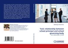 Bookcover of Toxic relationship between school principal and school governing body