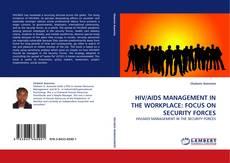 Buchcover von HIV/AIDS MANAGEMENT IN THE WORKPLACE: FOCUS ON SECURITY FORCES