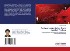 Bookcover of Software Agents for Stock Market Trading