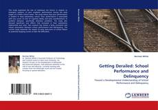 Getting Derailed: School Performance and Delinquency的封面