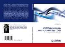 Bookcover of SCAFFOLDING AN EFL 'EFFECTIVE WRITING'' CLASS