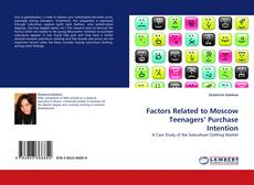Bookcover of Factors Related to Moscow Teenagers'' Purchase Intention