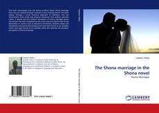 Buchcover von The Shona marriage in the Shona novel