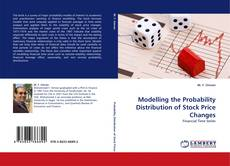 Bookcover of Modelling the Probability Distribution of Stock Price Changes
