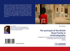 Bookcover of The portrayal of the British Royal Family in cinematography