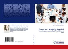 Copertina di Ethics and Integrity Applied