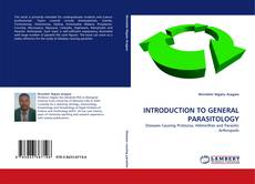 Bookcover of INTRODUCTION TO GENERAL PARASITOLOGY