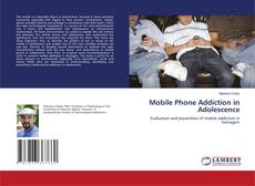 Buchcover von Mobile Phone Addiction in Adolescence