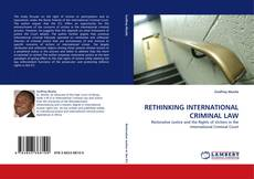 Bookcover of RETHINKING INTERNATIONAL CRIMINAL LAW