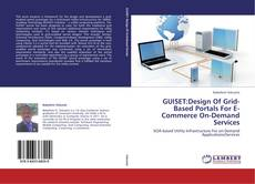 Buchcover von GUISET:Design Of Grid-Based Portals For E-Commerce On-Demand Services