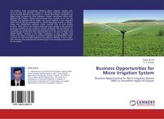 Bookcover of Business Opportunities for Micro Irrigation System