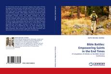 Couverture de Bible Battles: Empowering Saints in the End Times