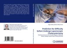 Обложка Prediction for Difficulty before Undergo Laparoscopic Cholecystectomy