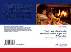 Обложка The Effect of Antisocial Behaviour in Boys Aged 5 to 7 Years Old