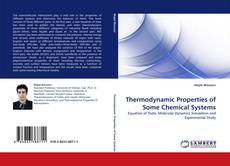 Bookcover of Thermodynamic Properties of Some Chemical Systems
