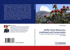 Bookcover of Buffer Zone Resources, Livelihood and Conservation
