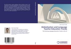 Couverture de Globalization and Language Teacher Education Trends