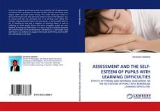 Capa do livro de ASSESSMENT AND THE SELF-ESTEEM OF PUPILS WITH LEARNING DIFFICULTIES
