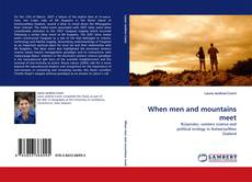Bookcover of When men and mountains meet