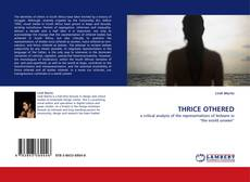 Bookcover of THRICE OTHERED