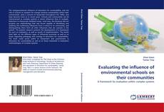 Buchcover von Evaluating the influence of environmental schools on their communities