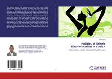 Bookcover of Politics of Ethnic Discrimination in Sudan