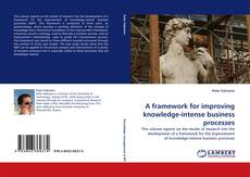 Обложка A framework for improving knowledge-intense business processes