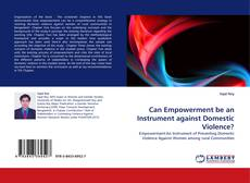 Bookcover of Can Empowerment be an Instrument against Domestic Violence?