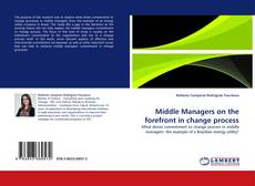 Bookcover of Middle Managers on the forefront in change process