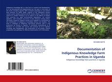 Portada del libro de Documentation of Indigenous Knowledge Farm Practices in Uganda