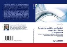 Bookcover of Terahertz and Electro-Optical Properties of III–V Compounds