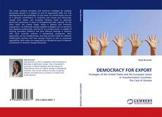 Bookcover of DEMOCRACY FOR EXPORT