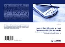Couverture de Innovation Dilemma in Next Generation Mobile Networks