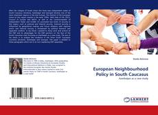 Bookcover of European Neighbourhood Policy in South Caucasus