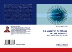 Bookcover of THE ANALYSIS OF MOBILE ACCESS METHODS